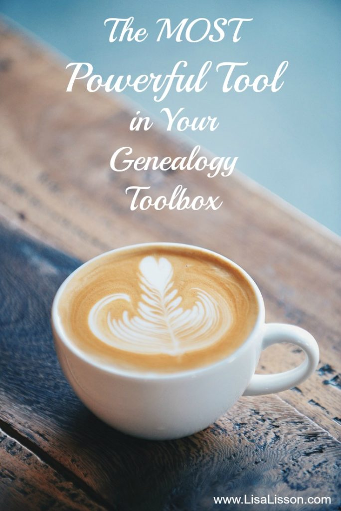 The most powerful tool in your genealogy toolbox is not what you think! Learn how powerful a cup of coffee can be to your search for ancestors. #genealogy #familyhistory #ancestry #areyoumycousin #genealogytoolbox