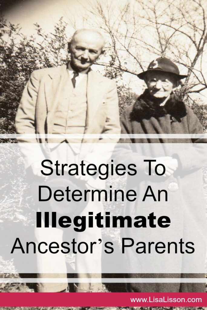Strategies to determine your illegitimate ancestor's parents.