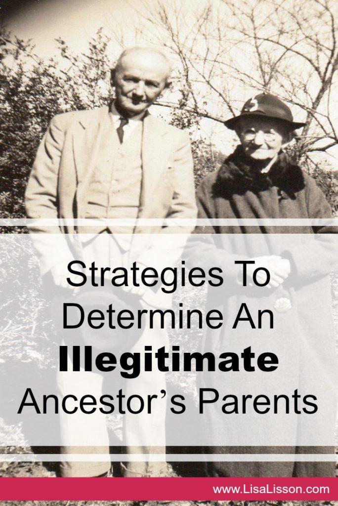 Strategies to determine your illegitimate ancestor's parents.