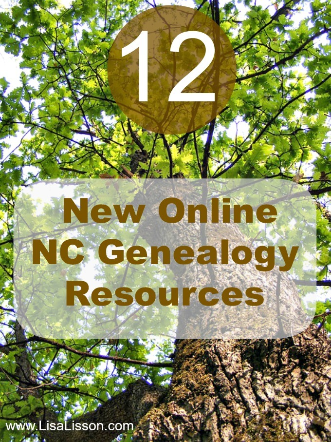 12 New Online NC Genealogy Resources ~ LisaLisson.com