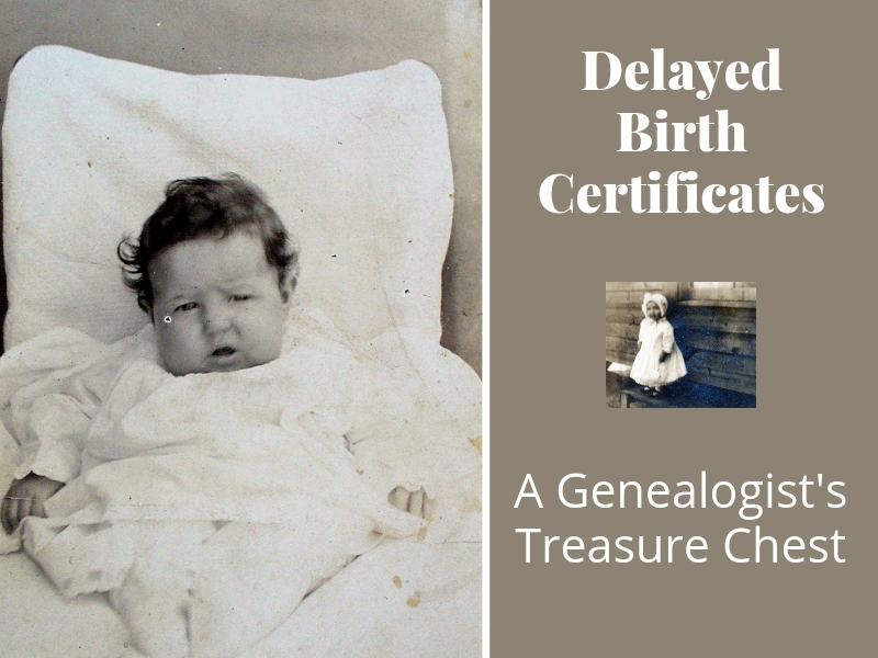 "Did your ancestor have a delayed birth certificate? That's a good thing! Find out the ""extra"" genealogy clues that are not found in traditional birth or vital records. #genealogy #ancestors #areyoumycousin"