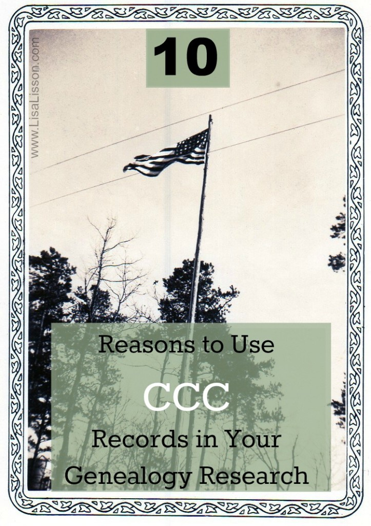 10 Reasons to Use CCC Records in Your Genealogy Research
