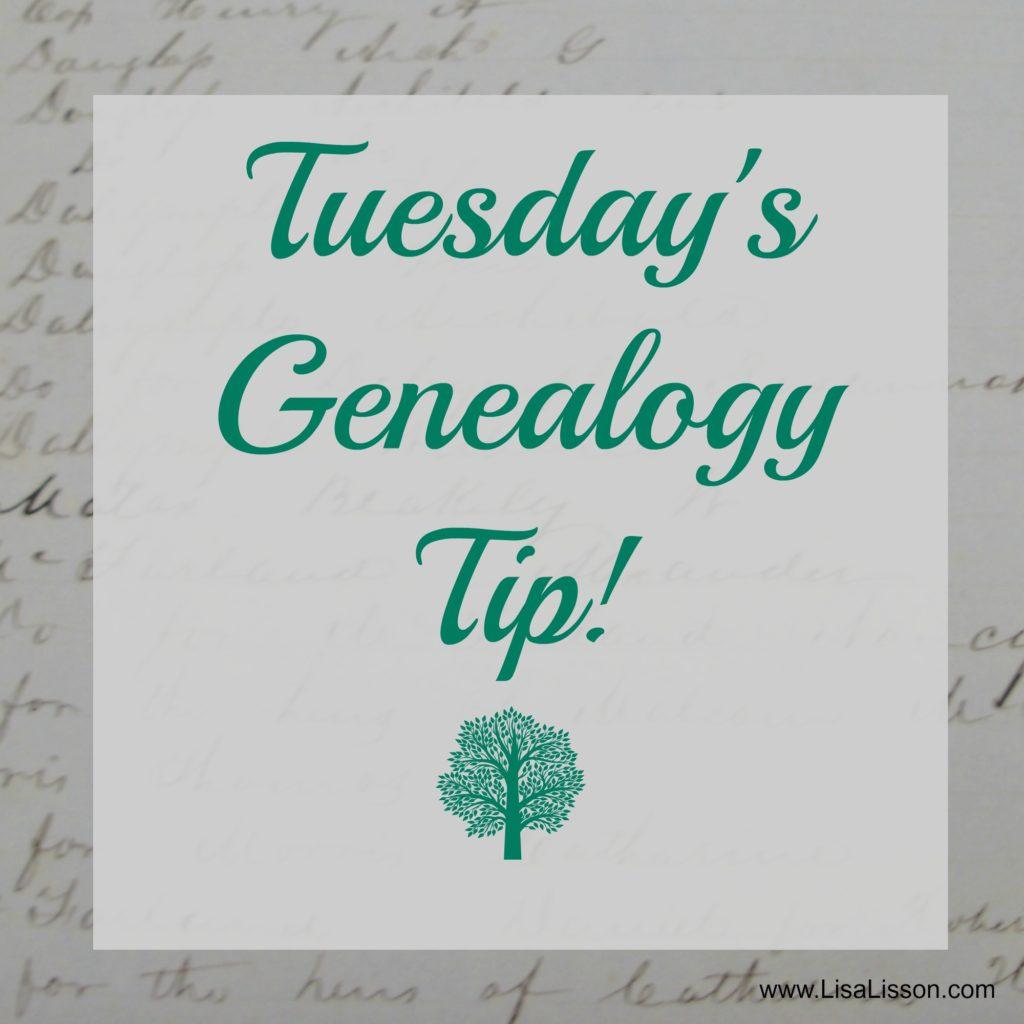 Tuesday's Genealogy Tip