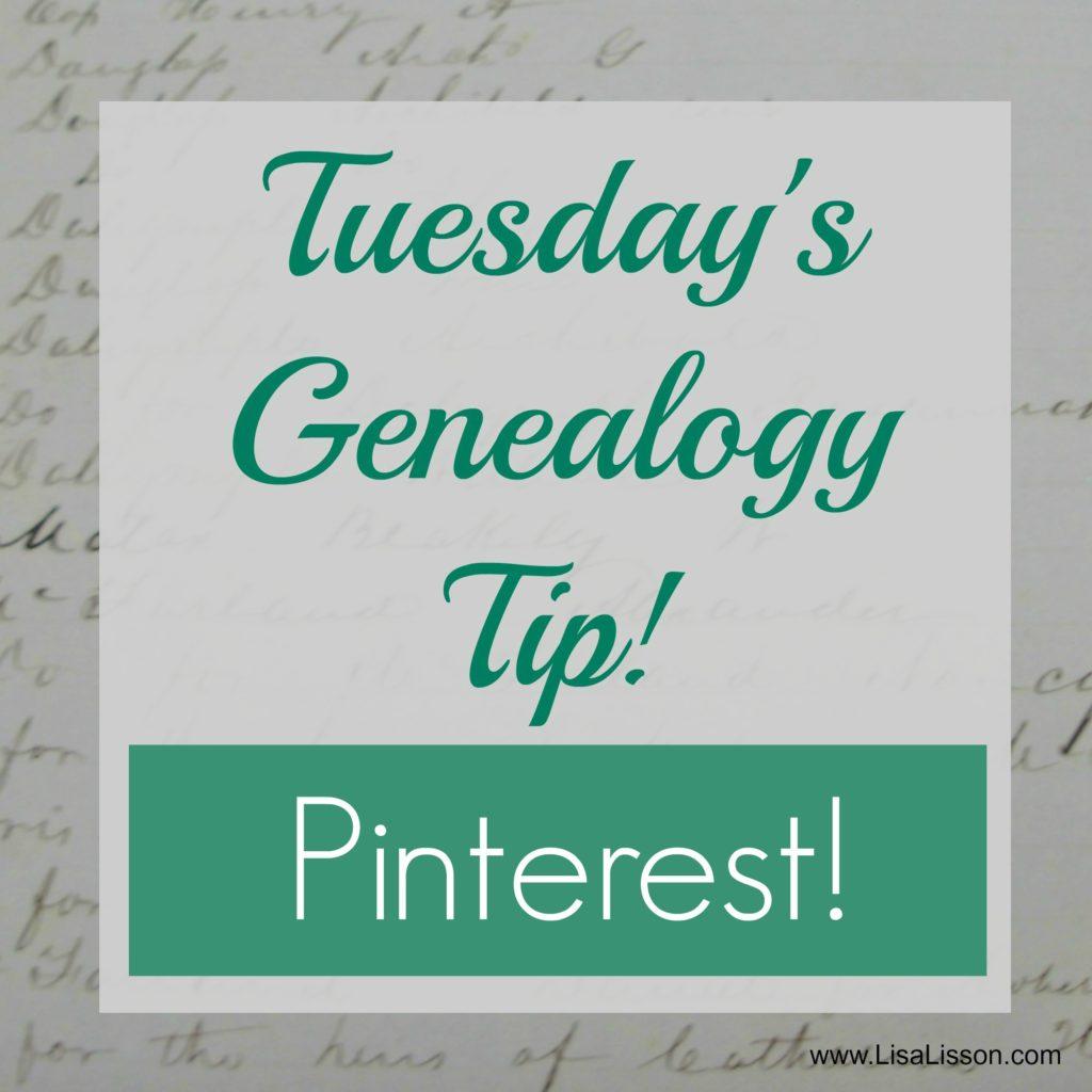 Tuesday's Genealogy Tip - Pinterest