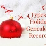 4 Types of Holiday Genealogy Records