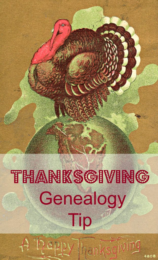 Thanksgiving Genealogy Tip