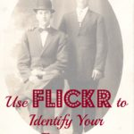 Using Flickr to Identify Your Ancestors