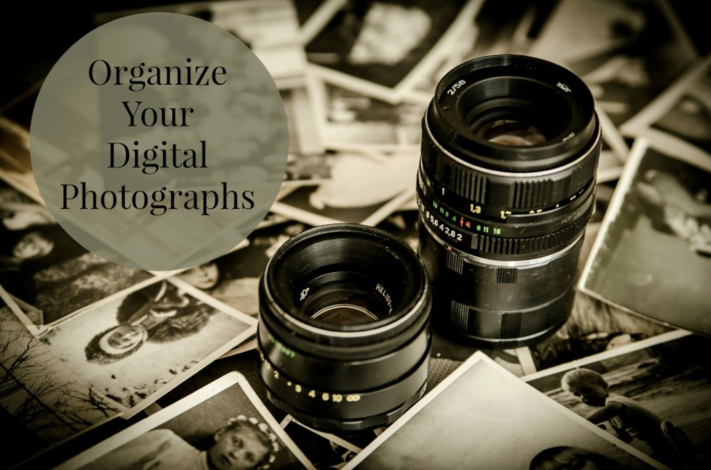Organize Your Digital Photographs