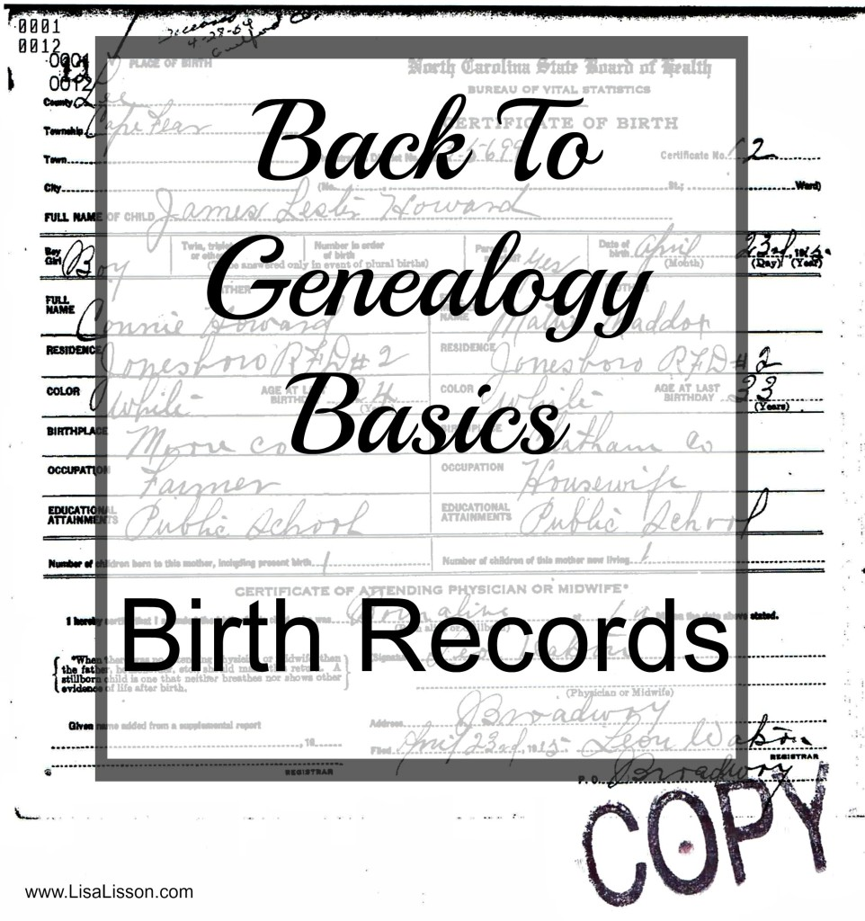 Back to genealogy basics birth records are you my cousin back to genealogy basics birth records xflitez Gallery