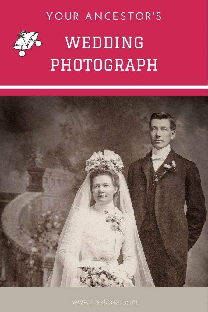 Would you recognize your ancestor's wedding photo if you saw it? Maybe not.  Learn to recognize the wedding photos in your old family photos.