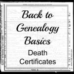 Back to Genealogy Basics – Death Records