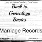 Back to Genealogy Basics – Marriage Records