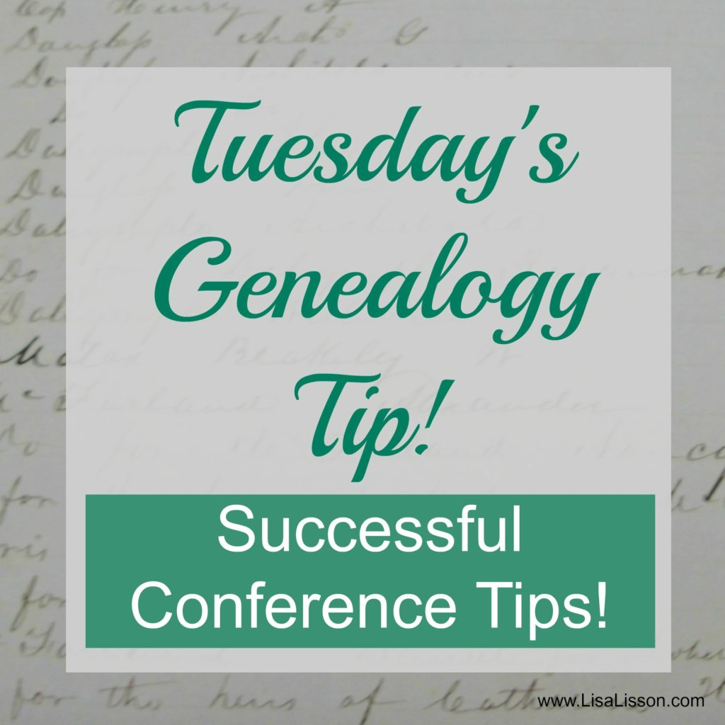 Tips for having a successful (and fun!) genealogy conference!