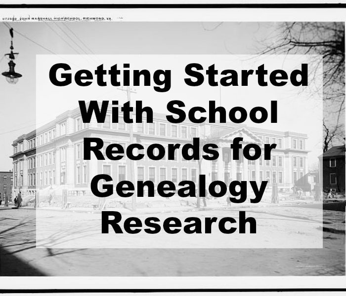Getting Started With School Records for Genealogy Research