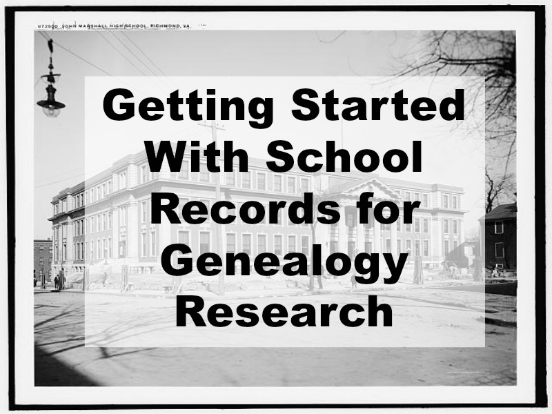 "School records are a great addition to your genealogy toolbox! We are going beyond the traditional yearbooks and reports to delve into a variety of school records in search of your ancestors. This is ""out of the genealogy box"" research."
