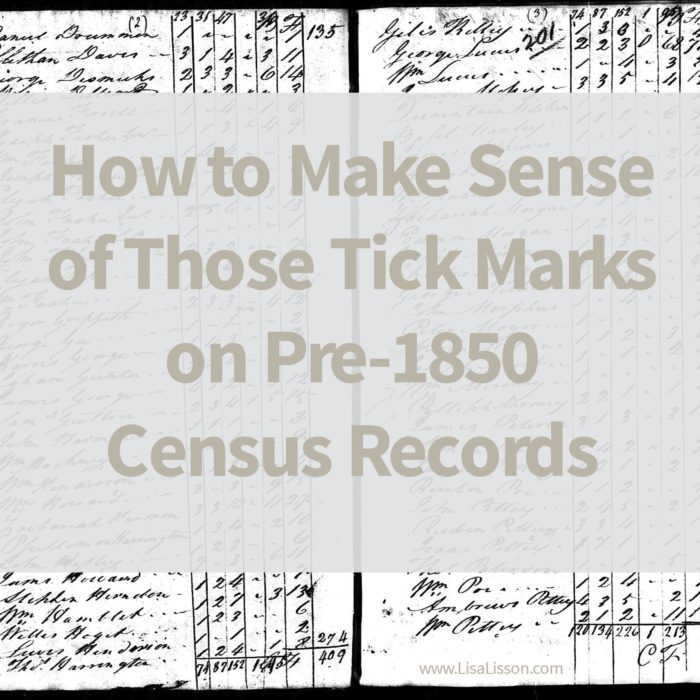 How to Make Sense of Those Tick Marks on Pre-1850 Census Records – Census Records Part 2