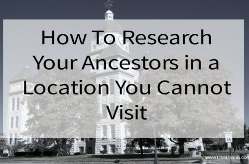 How To Research Your Ancestors in a Location You Cannot Visit