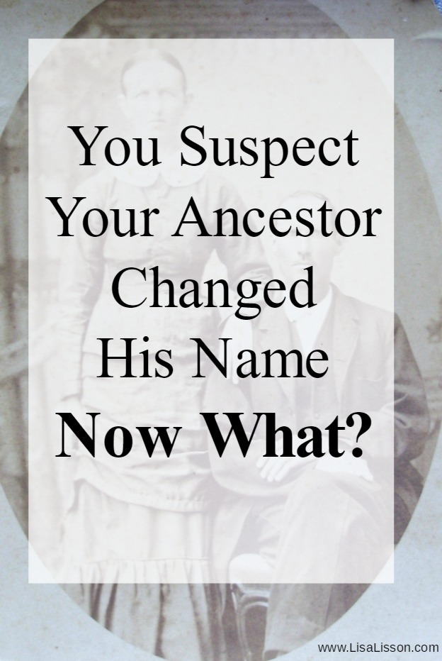 Do you suspect your ancestor changed their name? It's possible! Explore genealogy tips and strategies to trace that ancestor. #genealogy #ancestors #familyhistory