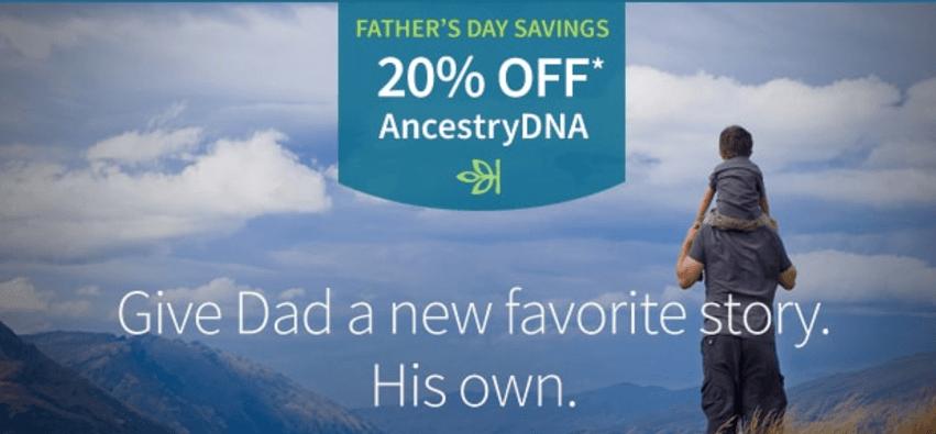 AncestryDNA Father's Day Sale 2017
