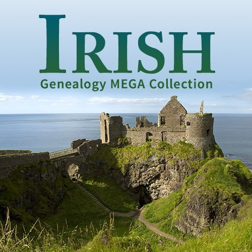 Research your Irish ancestors with the Irish Genealogy Mega Collecction