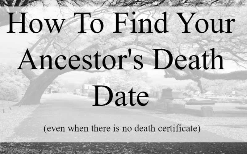 How To Find Your Ancestor's Death Date