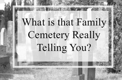 Did your find where your ancestor(s) is buried? Consider if you gathered all of the other important genealogy clues in your cemetery research.