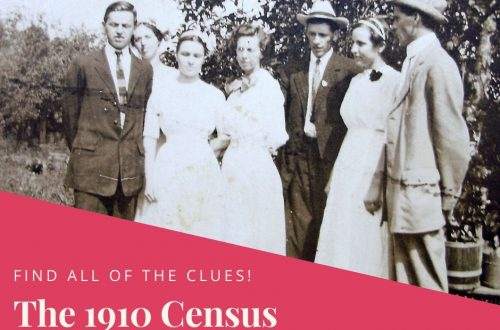 Struggling to understand what the 1910 census is telling you about your ancestor? Don't miss all of the clues!