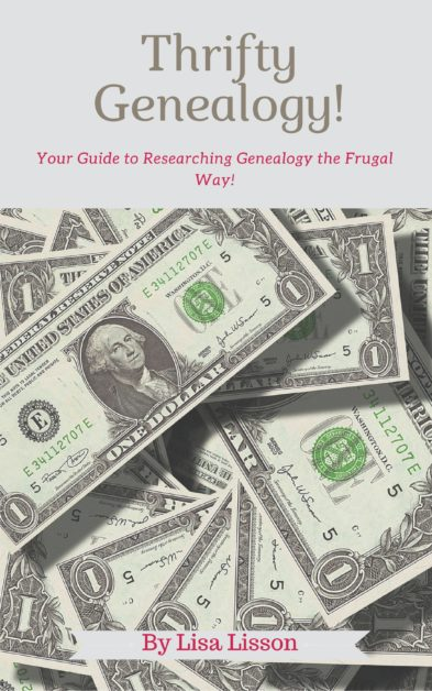 Thrifty Genealogy - Your Guide to Researching Genealogy the Frugal Way  is a 21 page guide with tips, links and strategies to use for researching your genealogy the frugal way.