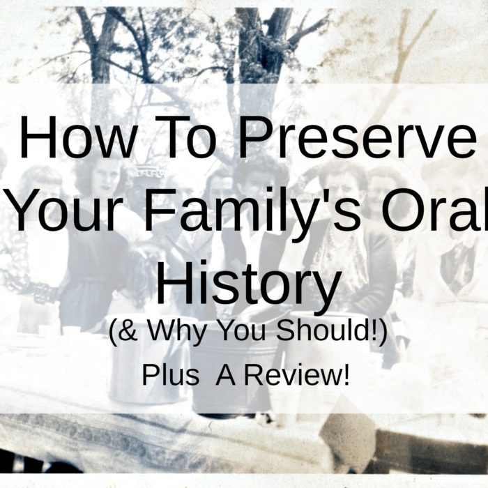 How To Preserve Your Family's Oral History & Why You Should! (+A Review)