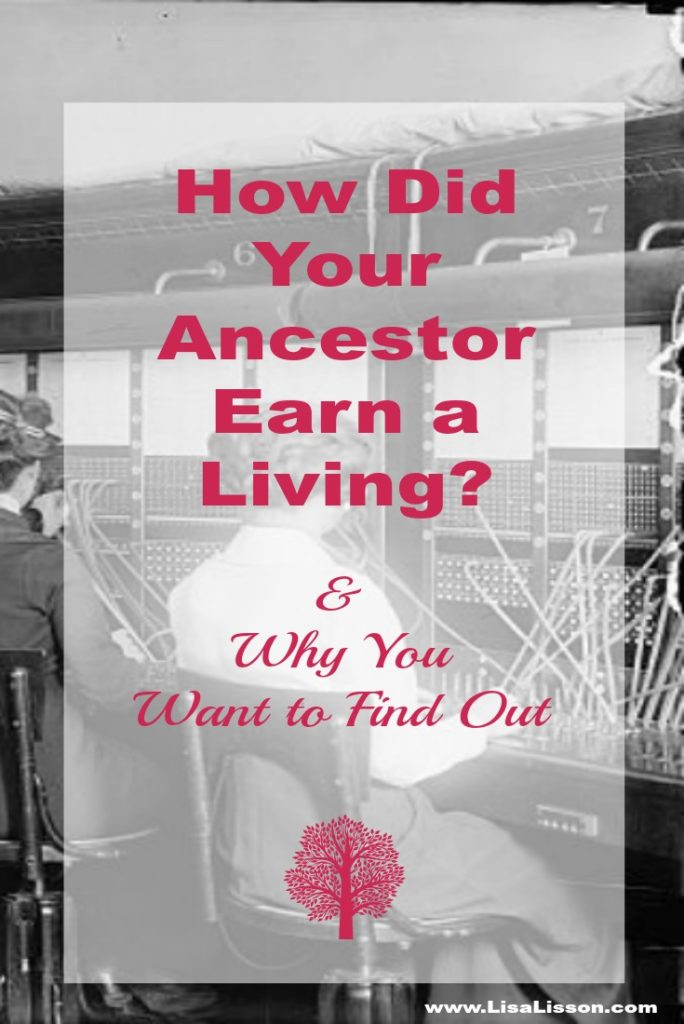 How our ancestors made a living impacted where they lived, who they associated with and what records their life generated. While knowing your ancestor's occupation does not necessarily provide information on other generations, the knowledge does add color and depth to his/her life. The more you understand your ancestor and his life choices, the more clues you can extract from his records in future research.