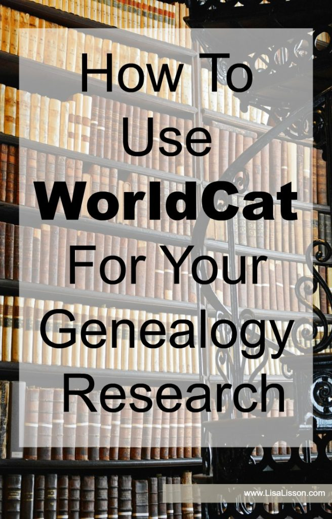 WorldCat is a powerful tool to have in your genealogy toolbox! Spend time exploring what it has to offer.