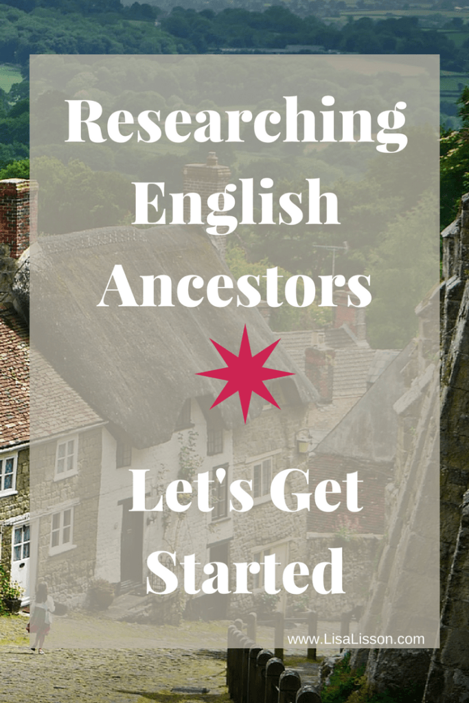 """Are you ready to begin researching English ancestors? Learn strategies & tips to begin tracing your ancestors now that you've traced them back """"across the pond""""."""