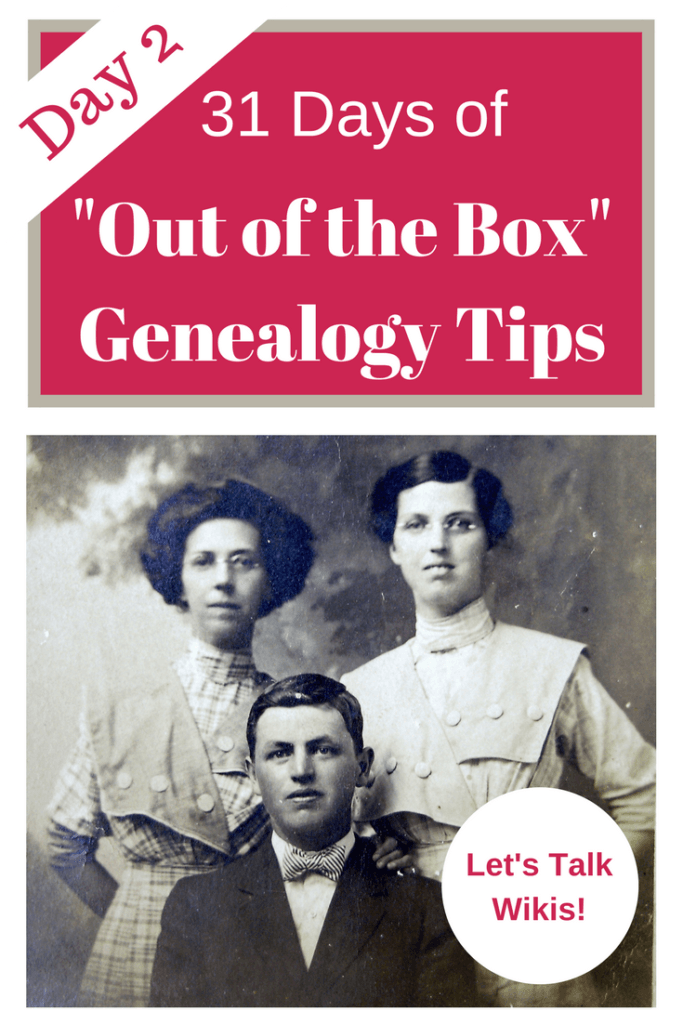 "Day 2 of ""31 Days of Out of the Box Genealogy Tips - Let's Talk Genealogy Wikis! #genealogy #genealogytips #areyoumycousin #ancestors #familyhistory"