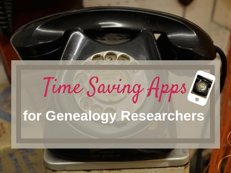 Use time saving apps for your genealogy research to get more done and be a more efficient researcher. Both iOs and android app available.