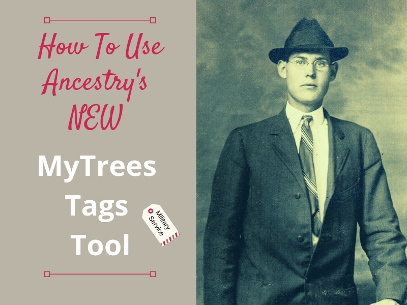 Try Ancestry.com's NEW MyTree Tags tool. Use tags (or labels) to improve your family tree organization and manage your genealogy research projects easier.