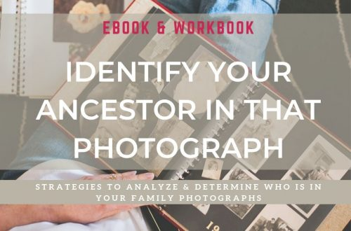 Identify Your Ancestor In that Photo Ebook